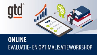 GTD Evaluatie- en Optimalisatieworkshop
